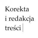 Korekta i redakcja treści - Korekta i redakcja treści Poznań i okolice